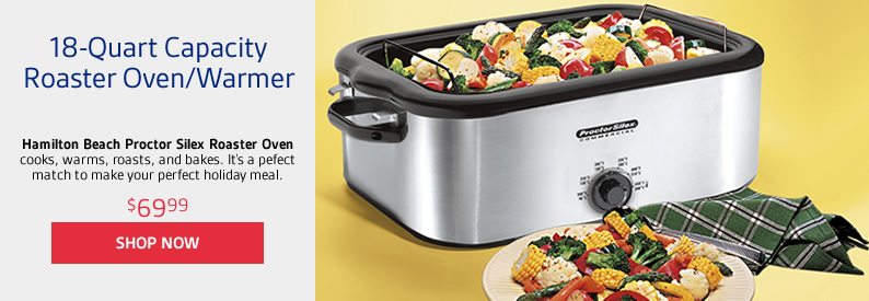 18-Quart Capacity Roaster Oven/Warmer cooks, warms, roasts, and bakes. Make your perfect holiday meal.